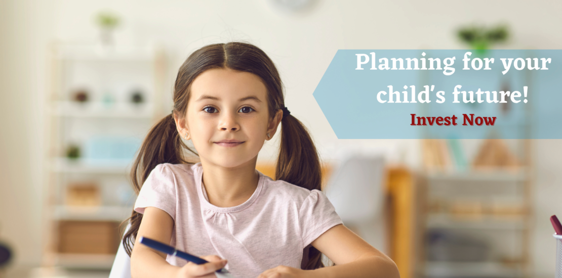 Planning for your child future