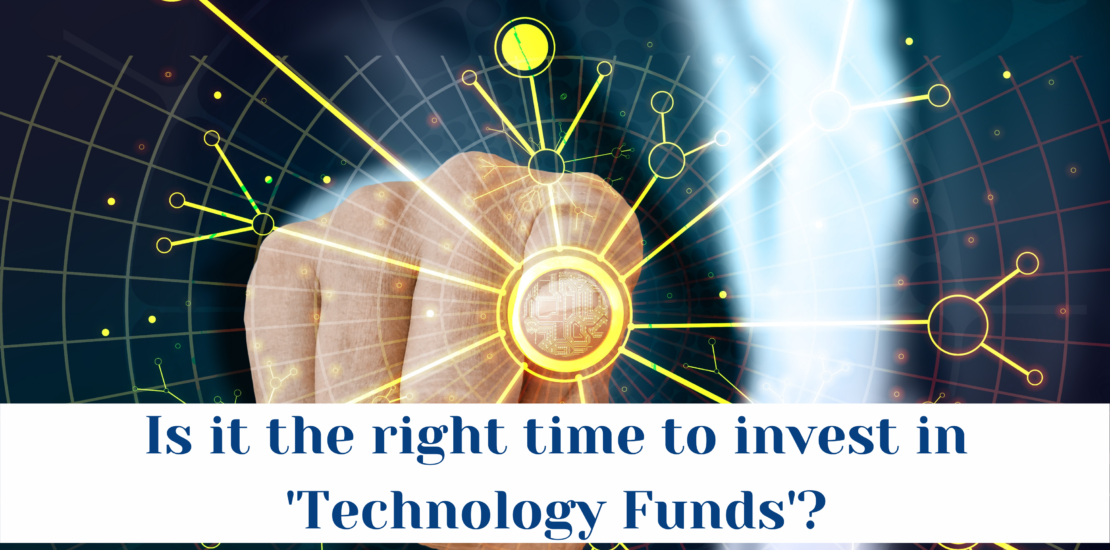 Is it the right time to invest in 'Technology Funds'?