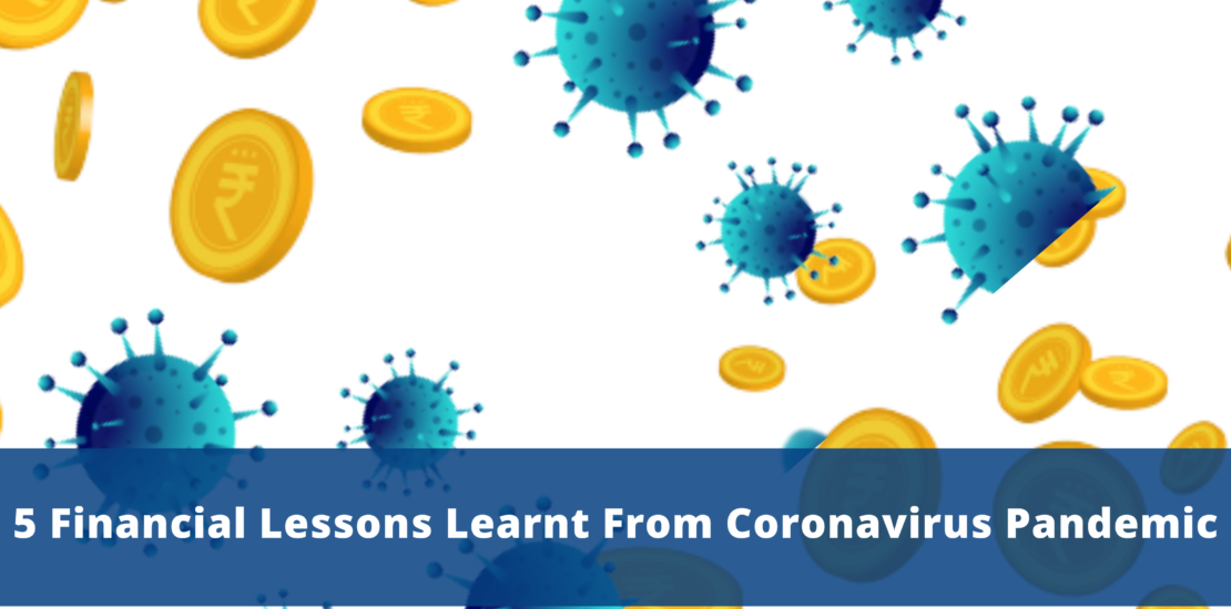 5 Financial Lessons Learnt from Coronavirus Pandemic