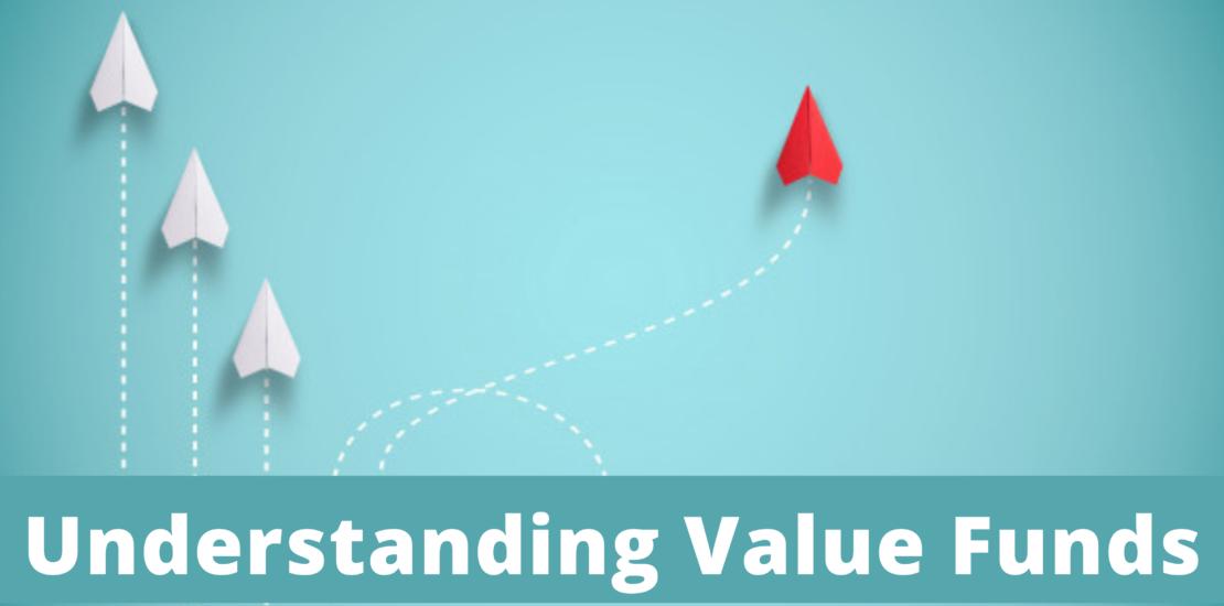 Understanding Value Funds