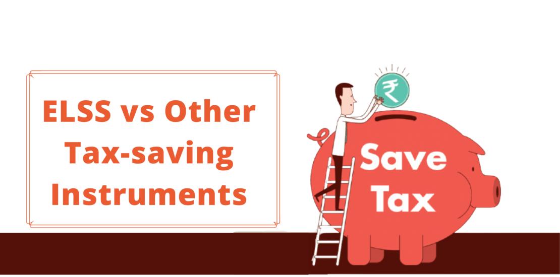 ELSS vs Other Tax-Saving Instruments